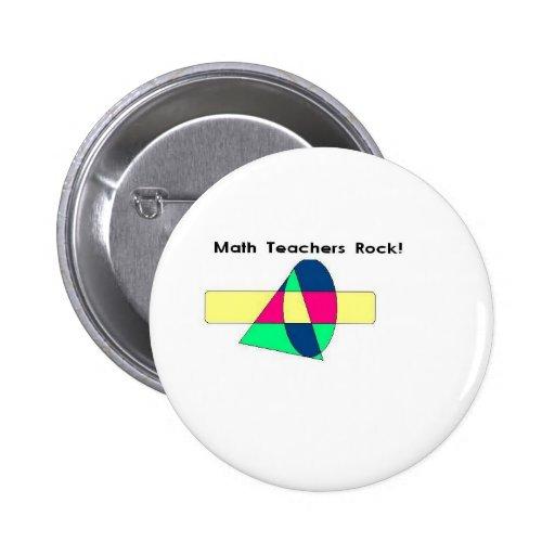 ¡Roca de los profesores de matemáticas! Pin Redondo 5 Cm
