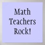 ¡Roca de los profesores de matemáticas! Posters