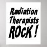 ¡Roca de los terapeutas de la radiación! Impresión Poster
