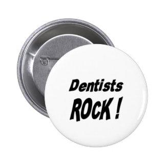¡Roca del dentista! Botón Pin Redondo De 2 Pulgadas