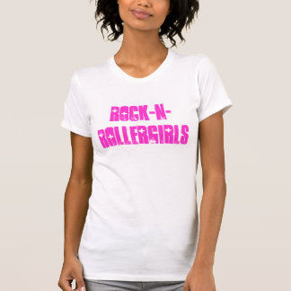 Roca-n-RollerGirls Camisetas