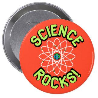 ¡Rocas de la ciencia! Botones Pin Redondo De 4 Pulgadas