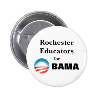 Rochester Educators for Obama Pinback Buttons