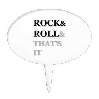 Rock and Roll And That's It Cake Topper