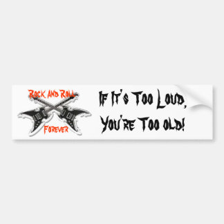 Rock And Roll Forever Bumper Sticker