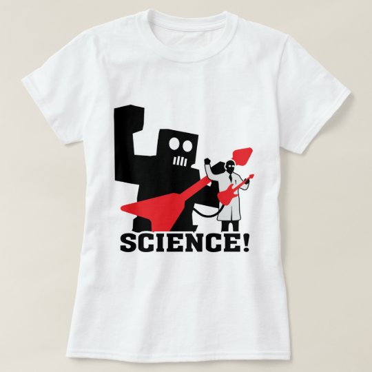 Rock and Roll Robot ~ Science! T-Shirt
