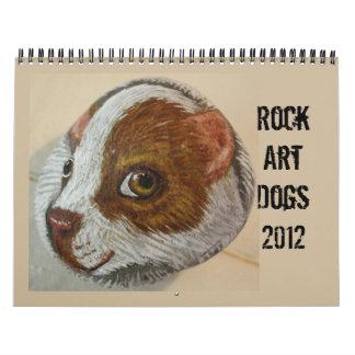 Rock Art Dogs 2012 Calendar