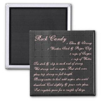 Rock Candy Recipe Magnet silk