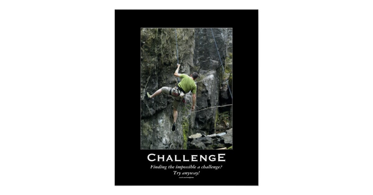 Rock Climber Outdoors Motivational Poster Zazzle Com