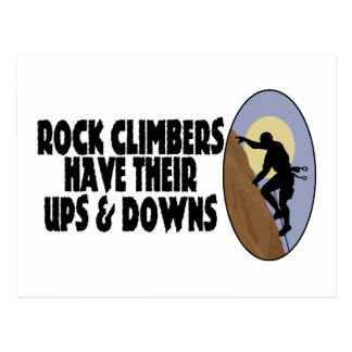 Rock Climbers Have Ups & Downs Postcard