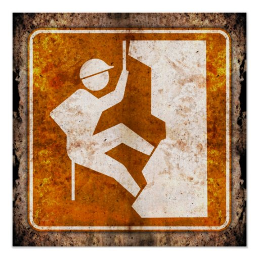 Rock Climbing Highway Road Sign Grunge Poster
