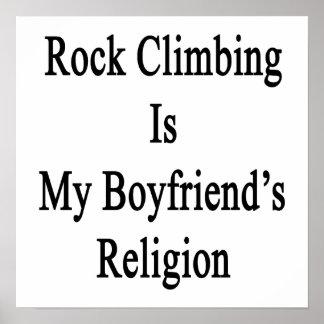 Rock Climbing Is My Boyfriend's Religion Print