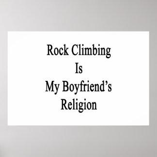Rock Climbing Is My Boyfriend's Religion Posters