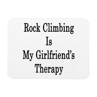 Rock Climbing Is My Girlfriend's Therapy Rectangular Photo Magnet