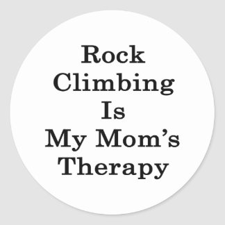 Rock Climbing Is My Mom's Therapy Classic Round Sticker