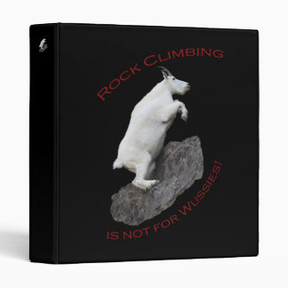 Rock Climbing is not for Wussies! Binder