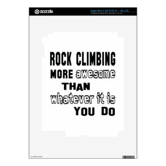 Rock Climbing more awesome than whatever it is you iPad 3 Skin