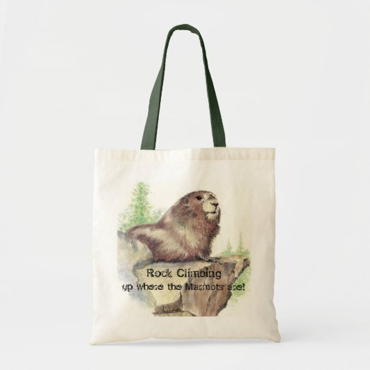 Rock Climbing, Up where the Marmots Are, Quote Tote Bag
