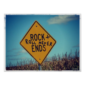 Rock Ends Road Sign Graffitti, Rock and Roll Poster