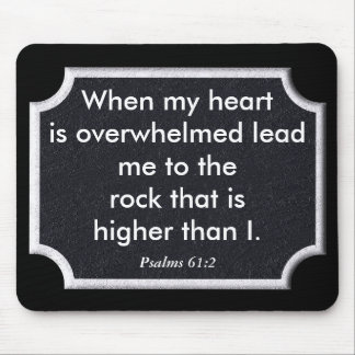 Rock higher than I - Psalms 61:2 Mouse Pad