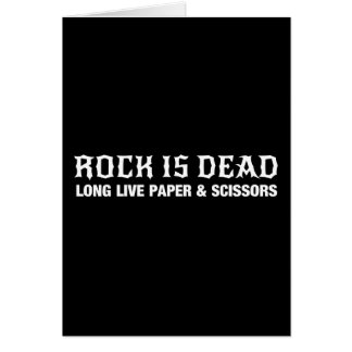 Rock Is Dead...Long Live Paper & Scissors Greeting Card