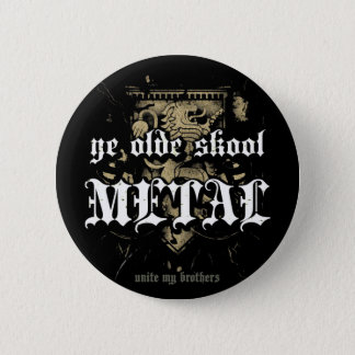 Rock=Life 'Ye Olde Skool Metal' Metal Badge Pinback Button