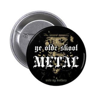 Rock=Life 'Ye Olde Skool Metal' Metal Badge Pinback Button