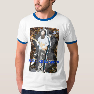 Rock Like Rasputin T-Shirt