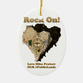 ROCK ON! Love Hike Protect Our Public Lands Ceramic Ornament