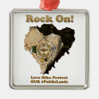 ROCK ON! Love Hike Protect Our Public Lands Metal Ornament