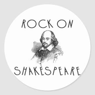 Rock On Shakespeare Classic Round Sticker