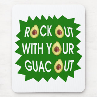 Rock Out With Your Guac Out Mouse Pad