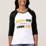 Rock Out With Your Hawk Out T Shirt