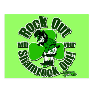 Rock Out With Your Shamrock Out! Postcard