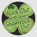 Rock Out With Your Shamrock Out! Sticker