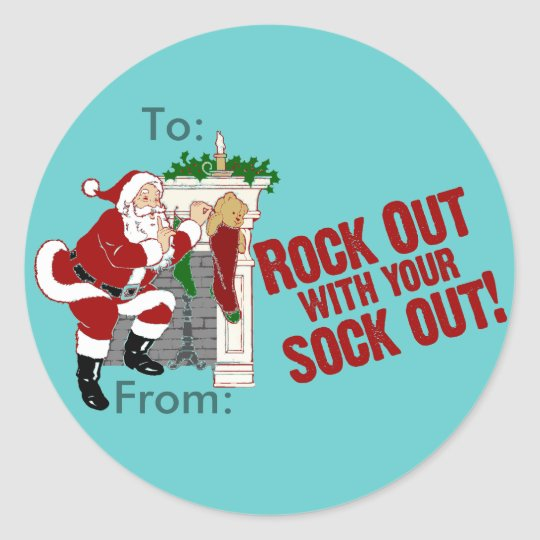Rock Out WIth Your Sock Out! Classic Round Sticker