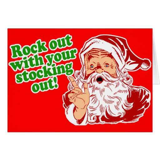 Rock out with your sock out greeting card
