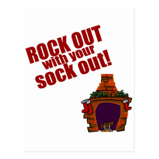 Rock Out With Your Sock Out! Postcard