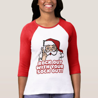 Rock Out With Your Sock Out Santa T-shirts