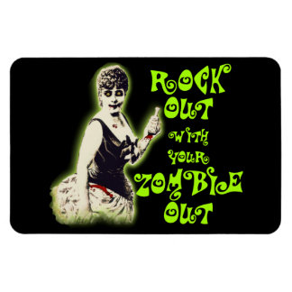 """""""Rock Out With Your Zombie Out"""" Magnet"""