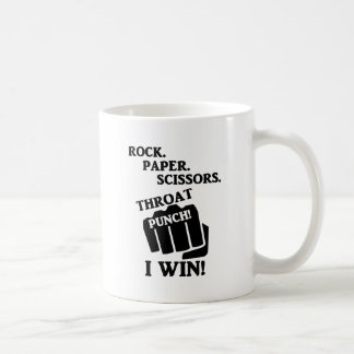 Rock, Paper, Scissors, Throat Punch! I win! Coffee Mug