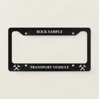 Rock Sample Transport Vehicle: Funny Geology License Plate Frame