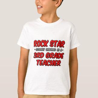 Rock Star...3rd Grade Teacher T-Shirt