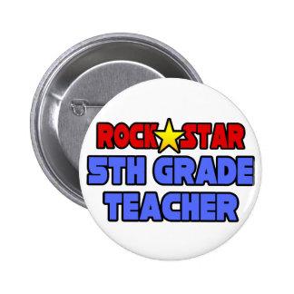 Rock Star 5th Grade Teacher 2 Inch Round Button