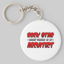 Rock Star...Architect Basic Round Button Keychain