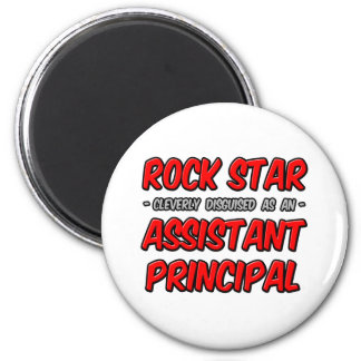 Rock Star ... Assistant Principal 2 Inch Round Magnet