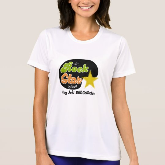 Rock Star By Night - Day Job Bill Collector T-Shirt