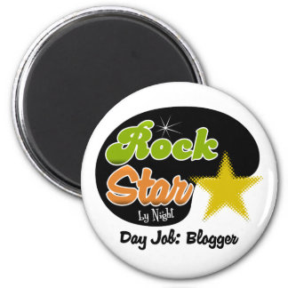Rock Star By Night - Day Job Blogger 2 Inch Round Magnet