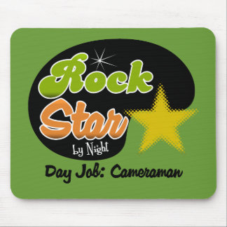 Rock Star By Night - Day Job Cameraman Mouse Pads