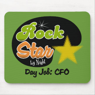 Rock Star By Night - Day Job CFO Mouse Pad